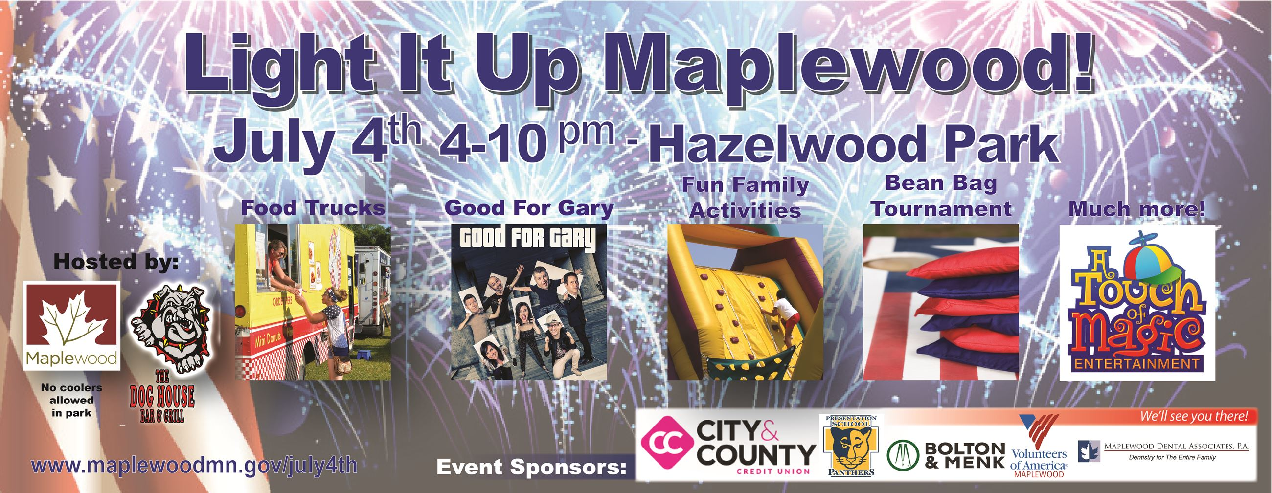 Light it up Maplewood! July 4th from 4 to 10 pm in Hazlewood Park.