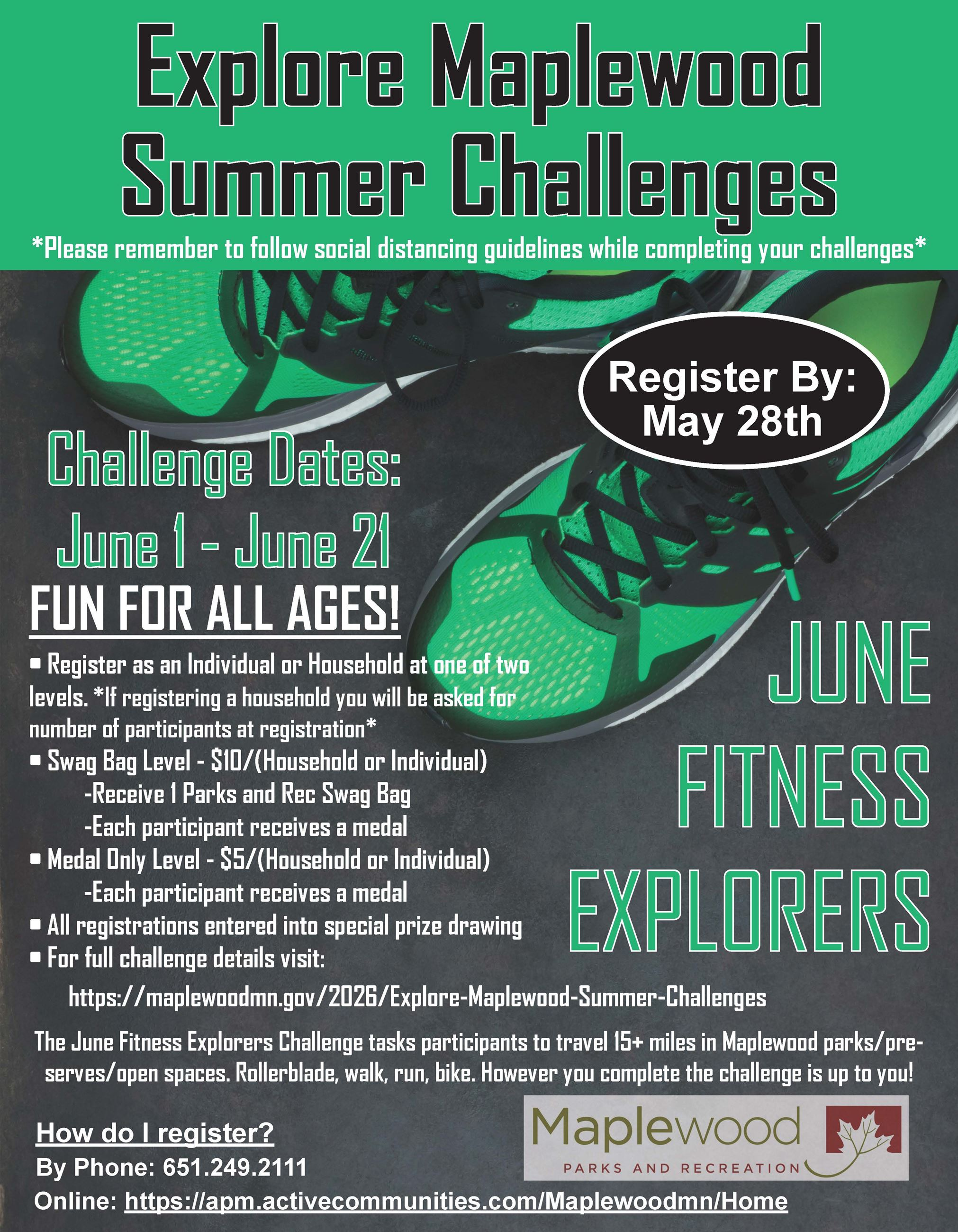 June Fitness Explorers, June 1-21, sign up as an individual or as a team, cost $5-$10, win prizes