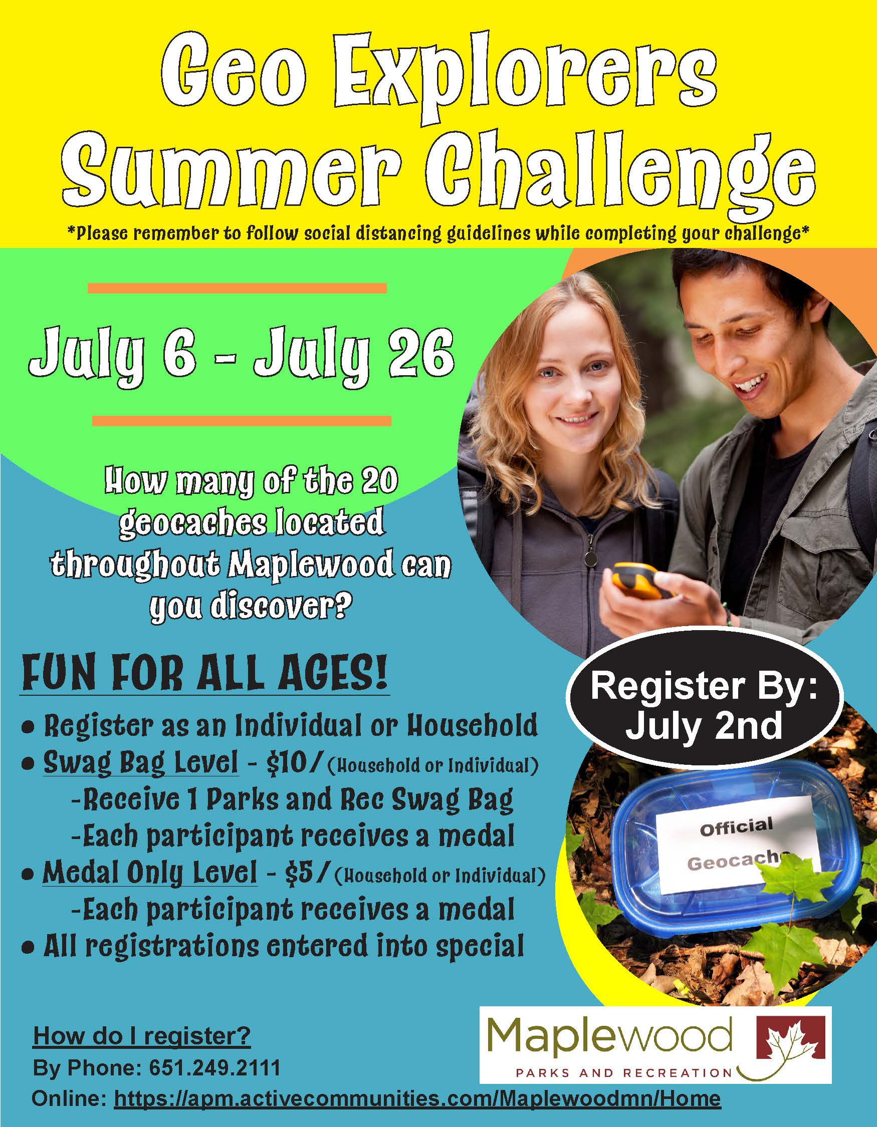 July Geo Explorers, July 6-26, sign up as an individual or as a household, cost $5-$10, win prizes
