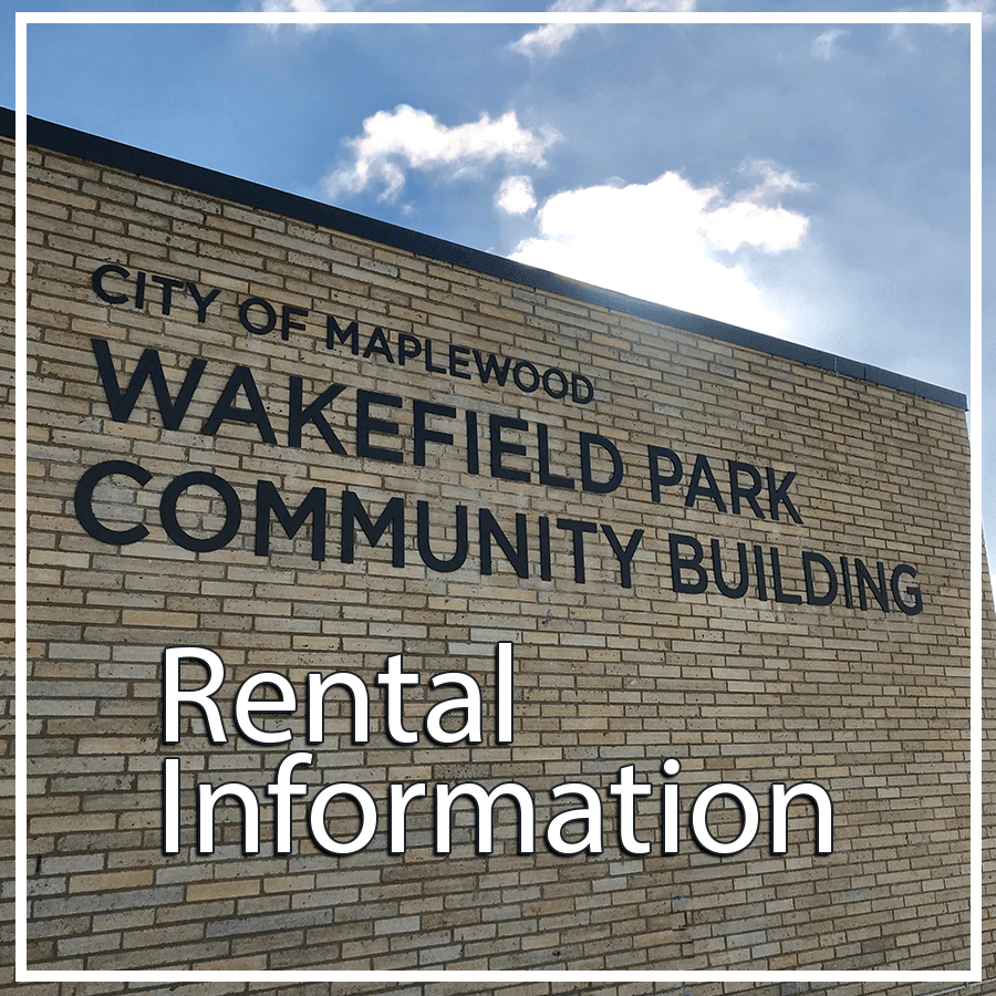 City of Maplewood Wakefield Park Community Building Rental Information (PDF) Opens in new window