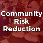 Community Risk Reduction